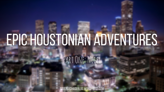 EPIC HOUSTONIAN ADVENTURES