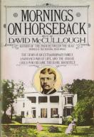 Mornings on Horseback (David McCullough)(